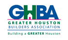 GHBA member, Greater Houston Builders Association